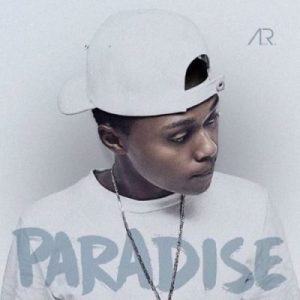 A-Reece – Paradise mp3 download