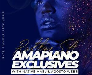RattorSA, Native Mael & Agosto Webb – Amapiano Exclusives EP