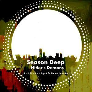 Season Deep – Hitler's Demons EP
