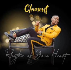 Clement Maosa – Rhythm Of Your Heart