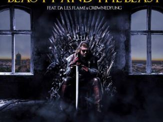 Dj D Double D – Beauty And The Beast Ft. Da LES, Flame & CrownedYung