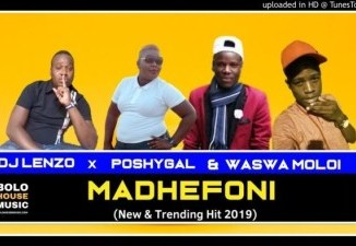 Dj Lenzo Madhefoni Ft. Waswa Moloi & Poshygal Mp3 Download Fakaza