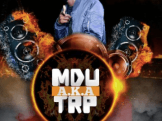 MDU a.k.a TRP Demons Mp3 Download