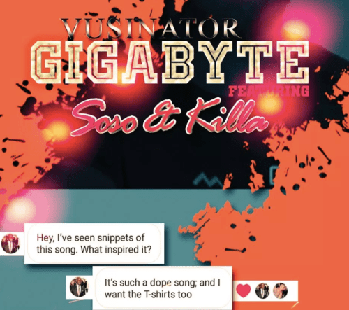 Vusinator Gigabyte Ft. Soso & Killa Mp3 Download Fakaza