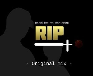 Baseline vs Mshimane RIP Mp3 Download