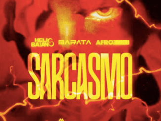 DOWNLOAD Dj Helio Baiano & Dj Barata Sarcasmo MP3 Ft. AfroZone