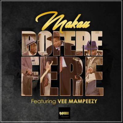 Makau Boferefere Ft. Vee Mampeezy (Prod by Dr Tawand) Mp3 Download