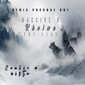 Massive D Kholwa (Soulic M Remix) Mp3 Download