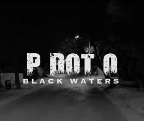 PDot O – Black Waters