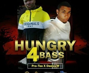 Pro-Tee & DeelouW Hungry4Bass Mp3 Download