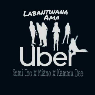 Semi Tee, Miano, Kammu Dee Labantwana Ama Uber (Original Mix) Mp3 Download