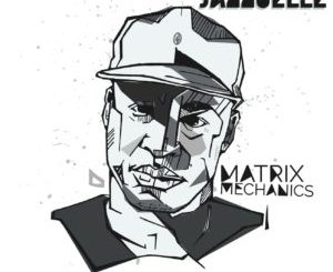 DOWNLOAD Jazzuelle Matrix Mechanics (Jazzuelle Matrix Dub) Mp3