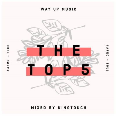 DOWNLOAD KingTouch The Top 5 (September Edition) Mix Mp3