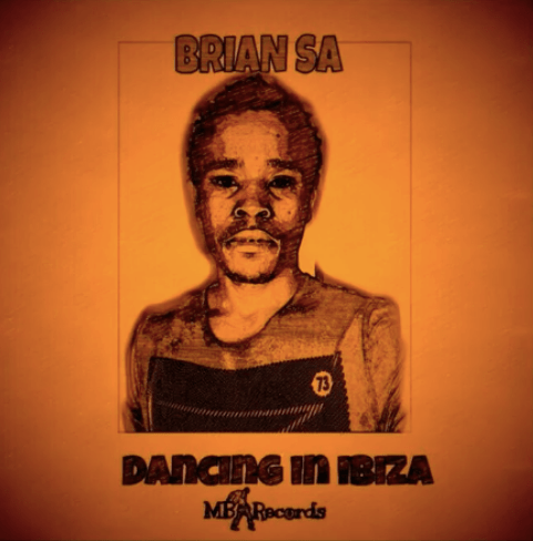 DOWNLOAD BRIAN SA Dancing In Ibiza (original mix) MP3