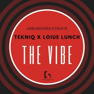 DOWNLOAD TekniQ & Louis Lunch SA The Vibe Mp3