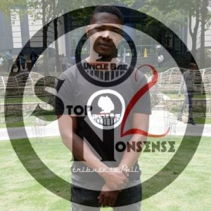 DOWNLOAD Uncle Bae Stop Nonsense 2 (Tribute to Phil) Mp3