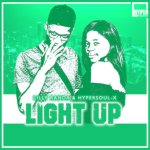 DOWNLOAD Lilly Randa & HyperSOUL-X Light Up (Main Mix) Mp3