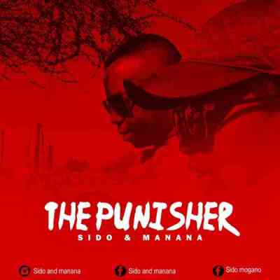 DOWNLOAD Sido & Manana The Punisher Ft. DJ Vantuka Mp3