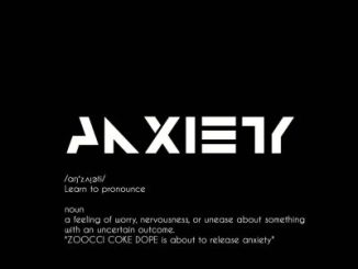 Zoocci Coke Dope – Anxiety
