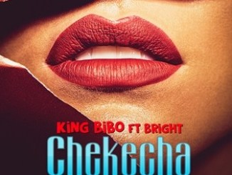 King Bibo Ft. Bright Wanao Mp3 Download