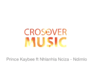 Prince Kaybee Ndimlo Ft. Nhlanhla Nciza Mp3 Download