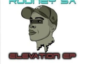 Rodney SA Elevation EP Zip Download
