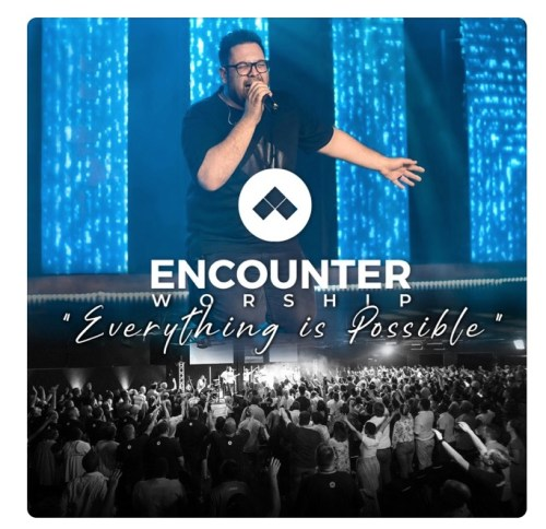 Encounter Worship SA – Everything Is Possible Mp3 Download