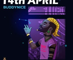 EP: Buddynice – 14th April (Incl. Remixes) zip download
