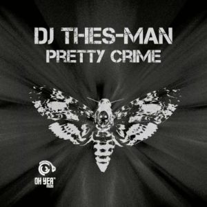 DJ Thes-Man – Pretty Crime EP zip download