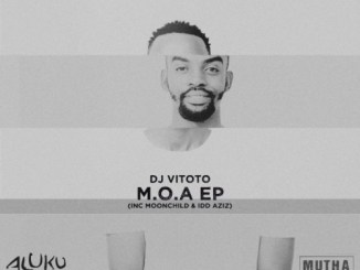 DJ Vitoto – M.O.A EP zip download