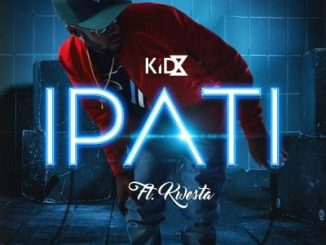 KiD X – Ipati Ft Kwesta Mp3 Download