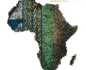 EP: Mr Raoul K, Pablo Fierro & Manoo – African Paradigm III zip download