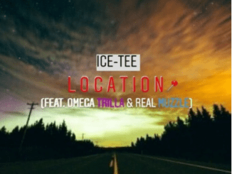 Ice-Tee ft Omega Trilla & Real MuZzle – Location MP3 DOWNLOAD