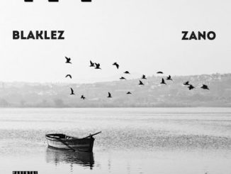 Blaklez – The Truth About Us Ft. Zano mp3 download