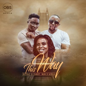 Dj Beekay & Candyman – This Way Ft. Azola mp3 download