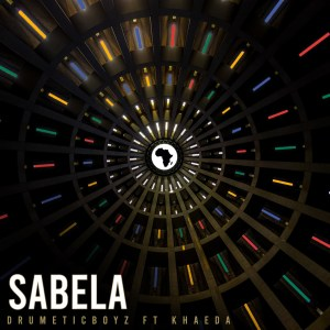 DrumeticBoyz – Sabela Ft. Khaeda mp3 download