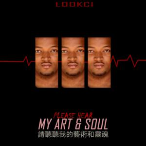 EP: LookCi – Please Hear My Art & Soul Part 1 zip download