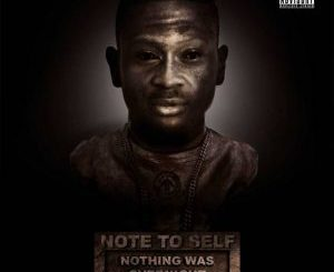 ALBUM: Sleezy Luciano – Note To Self (Nothing Was Overnight) zip download