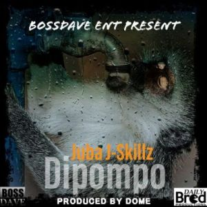 Juba J Skillz – Dipompo mp3 download