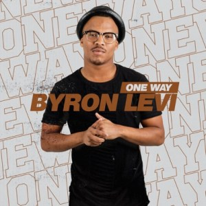 DOWNLOAD Byron Levi One Way Mp3