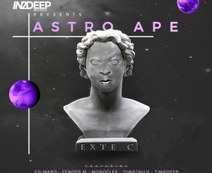 DOWNLOAD Exte C Astro Ape Album Zip