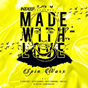 ALBUM: Spin Worx – in2deep Records Presents Made With Love zip download