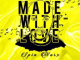 Spin Worx in2deep Records Presents Made With Love Album Zip Download