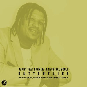 DOWNLOAD Danny Butterflies Ft. DJMreja & Neuvikal Soule (Remixes) Zip