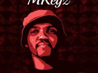 DOWNLOAD MKeyz Isiko EP Zip