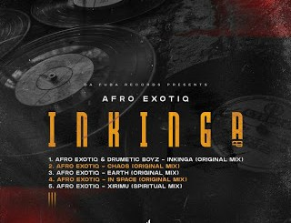 DOWNLOAD Afro Exotiq & Drumetic Boyz Inkinga (Original Mix) Mp3