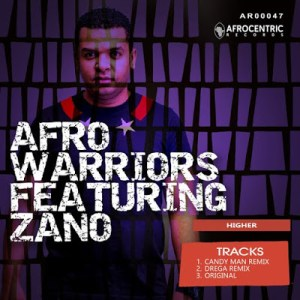 DOWNLOAD Afro Warriors Higher (Candy Man Remix) Ft. Zano Mp3