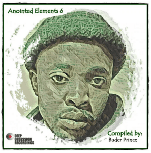 DOWNLOAD Buder Prince Anointed Elements 6 EP Zip