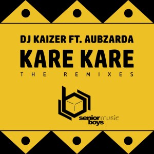 DOWNLOAD DJ Kaizer & Aubzarda Kare Kare (The Remixes) EP Zip