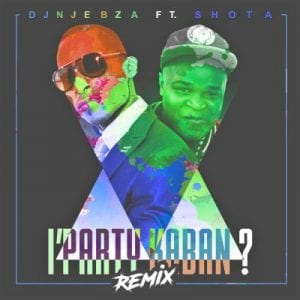 DOWNLOAD Dj Njebza Iphathi Kabani (Remix) Ft. Shota Mp3